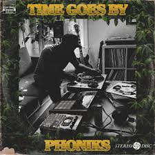 Time Goes By | Phoniks